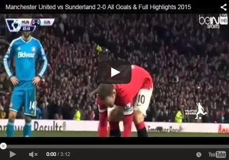 Highlights Liga Inggris : Manchester United 2 – 0 Sunderland