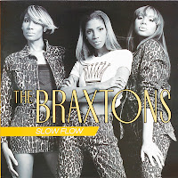 The Braxtons - Slow Flow (VLS) (1996)