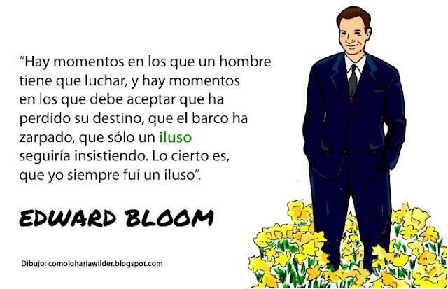 frases_pelicula_big_fish_edward_bloom