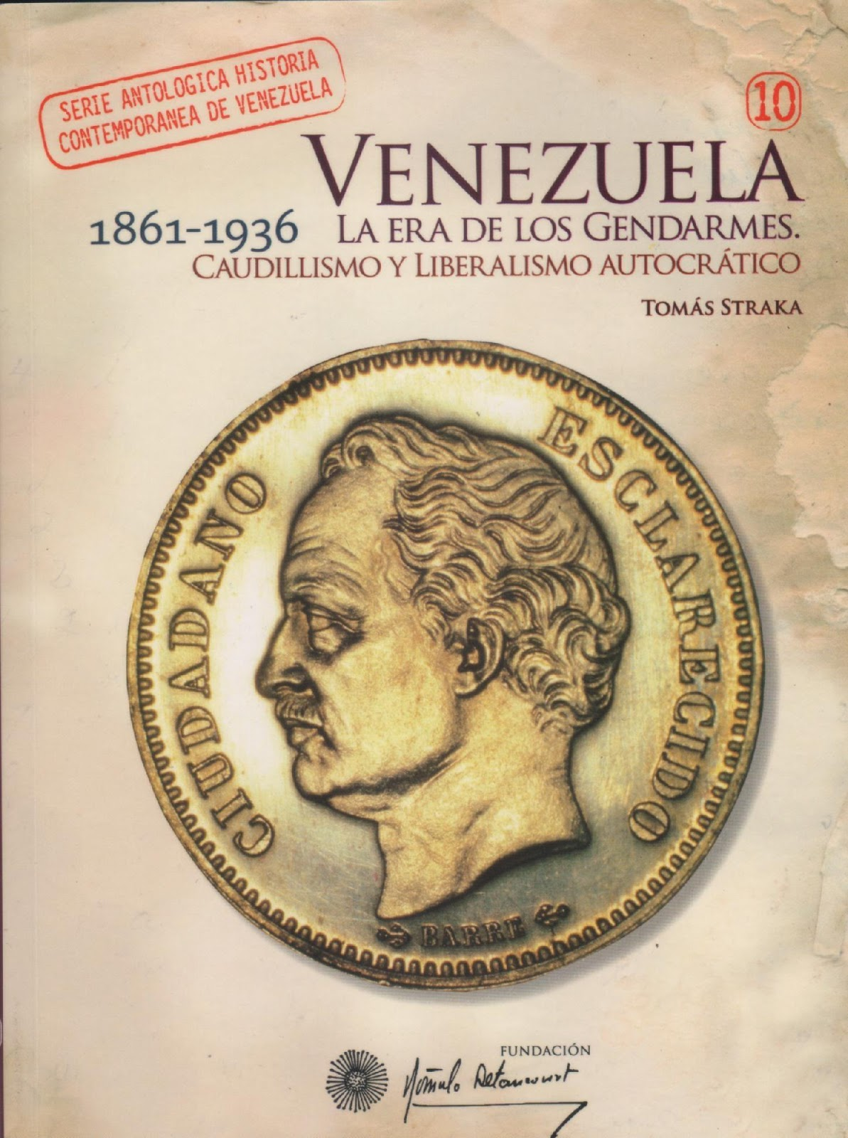 Venezuela Y Su Historia El Amigo E Historiador Tom S