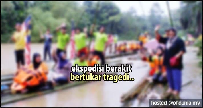 Ekspedisi Berakit Bertukar Tragedi Di Sungai Ladang Aring, Kuala Koh