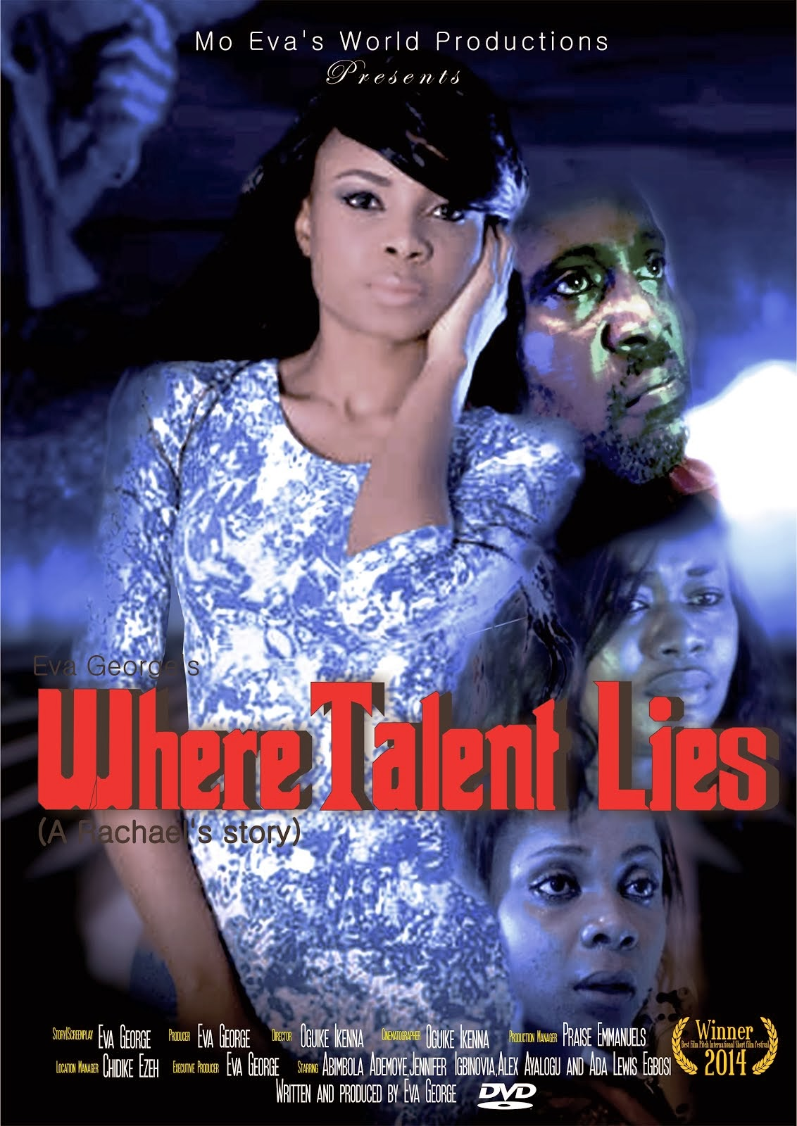 NEW MOVIE: WHERE TALENT LIES