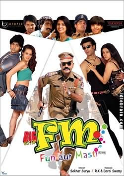 FM – Fun Aur Masti 2007 Hindi Movie Watch Online