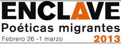 Festival Enclave, poéticas migrantes 2013