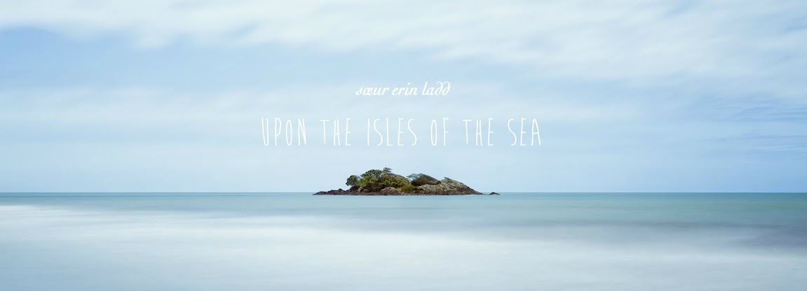 Upon the Isles of the Sea