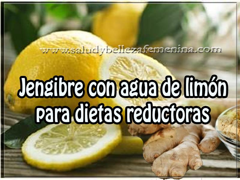 Bebidas para adelgazar, dietas , jengibre con agua de limón para dietas reductoras