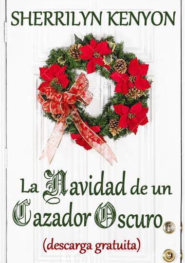 http://www.mediafire.com/view/v2lbf5av74eidb7/DH_09_-_La_Navidad_de_un_Cazador_Oscuro_-_Sherrilyn_Kenyon.pdf