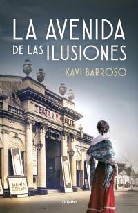 La avenida de las ilusiones, Xavi Barroso