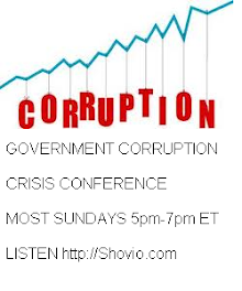 GOVERNMENT CORRUPTION CRISIS CONFERENCES - LAWLESSAMERICA.COM