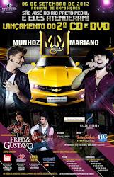 Show e Lançamento de DVD de Munhoz &  Mariano em Rio Preto Dia 6 de Setembro de 2012