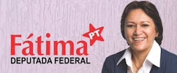 Deputada Federal FATIMA BEZERRA
