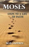 Moses: Steps to a Life of Faith