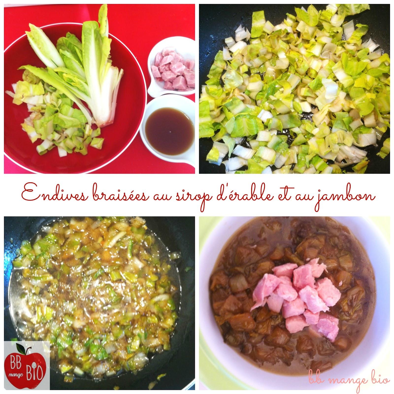 BB mange bio et les Endives braisées au sirop d'érable et au jambon un plat pour les grands