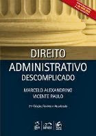 Direito Administrativo Descomplicado + Caderno de Questões