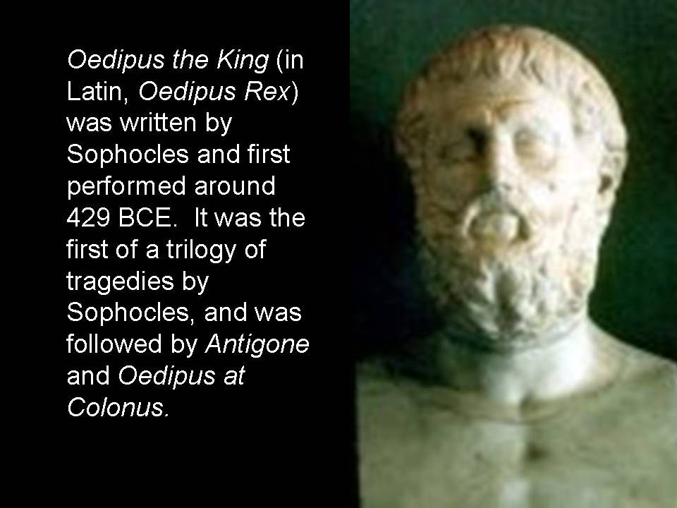king oedipus and the iliad In the epics, oedipus the king by sophocles, the aeneid by virgil, the iliad and the odyssey by homer, themes such as love, loss, pride, and the abuse of power are frequent within the stories epic heroes such as achilles, odysseus, oedipus and aeneas all share similar heroic qualities that greek and roman cultures valued, however, they are.