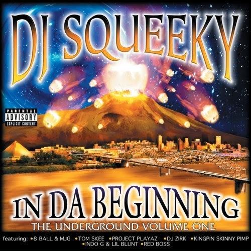 DJ Squeeky - In Da Beginning. The Underground Volume One