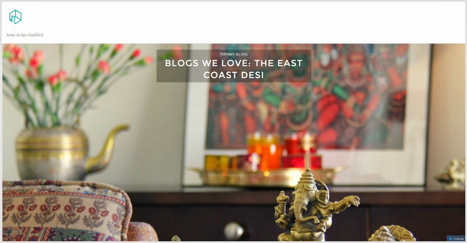 The east coast desi what a terrific week it has been for Houzify home designs