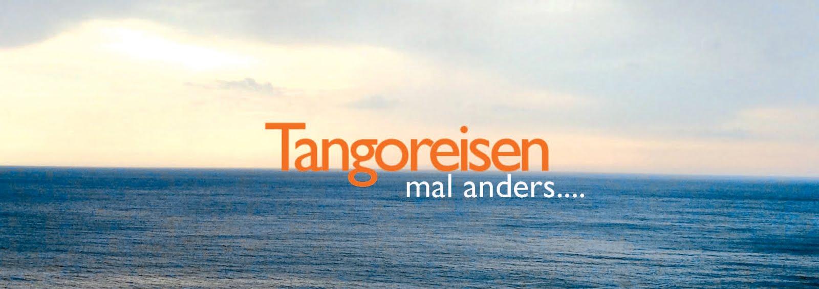Tangoreisen mal anders