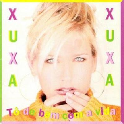 Xuxa - T� de Bem Com a Vida
