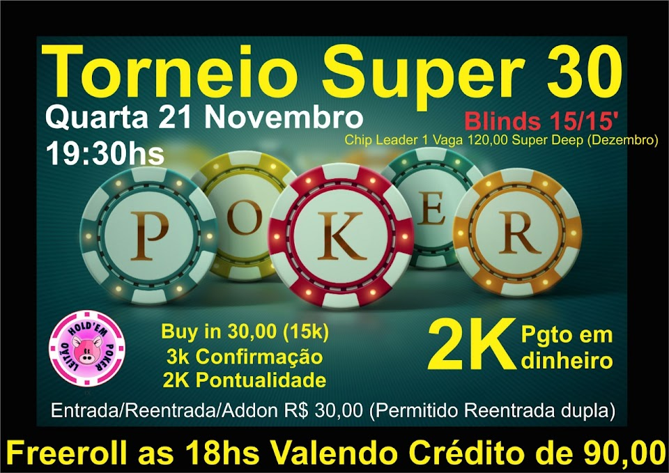 FREEROLL / TORNEIO SUPER30
