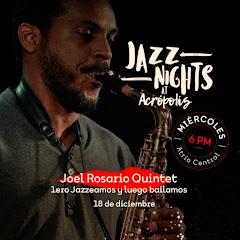 Jazz Nights at Acrópolis presenta este miércoles 18 de Diciembre a partir de las 6:00PM a: