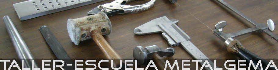 Taller-Escuela MetalGema