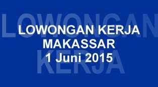 Lowongan Kerja 1 Juni 2015