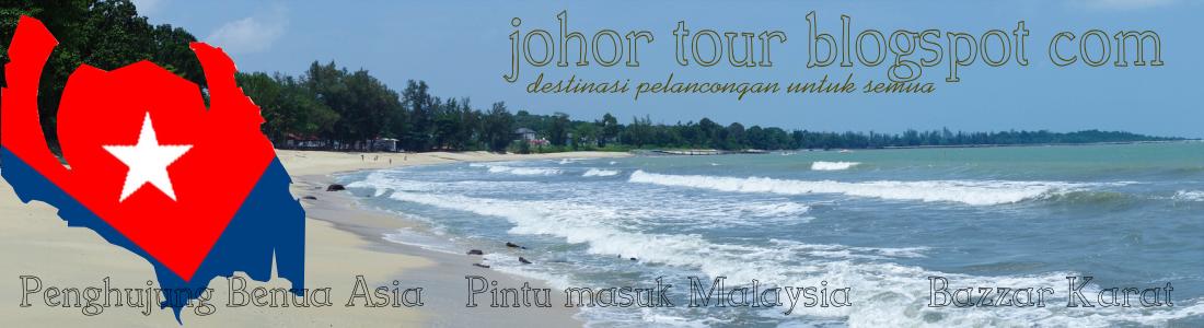Johor, Destinasi Pelancongan Untuk Semua