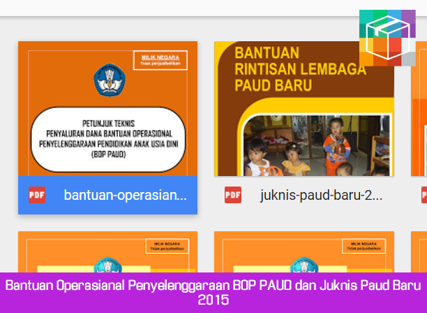 Bantuan Operasianal Penyelenggaraan BOP PAUD dan Juknis Paud Baru 2015