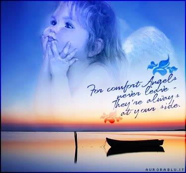 For comfort Angels never leave