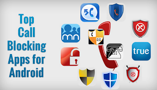 Top Best 10 Call Blocking Apps for Android Smartphones