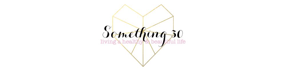 Something 30