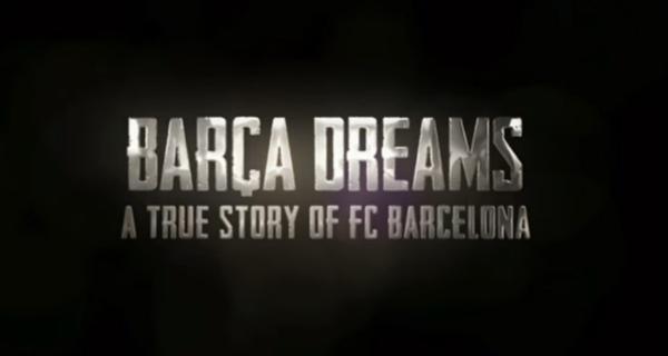 Barcelona post the trailer of upcoming documentary 'Barça Dreams'