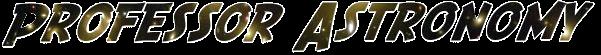 Professor Astronomy's Astronomy Blog