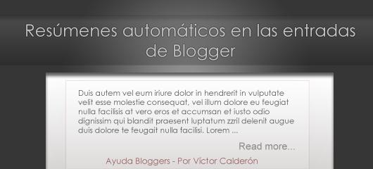Resúmenes automáticos en las entradas de Blogger (Alternativa/Actualizado)