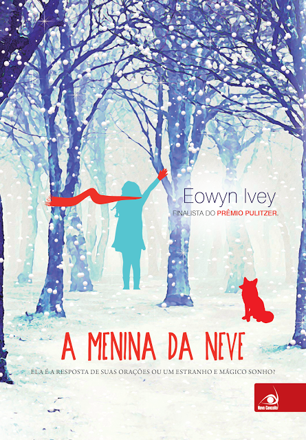 Hora de Ler - A Menina da Neve - Eowyn Ivey