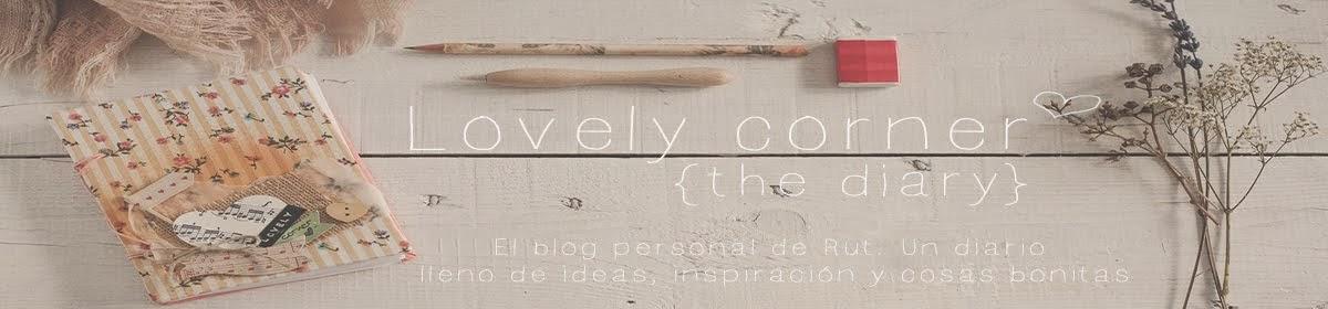 Lovely corner ❤ | El diario de las cosas bonitas, by Rut.