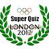 Super Quiz - Londres 2012: Desafio 7: