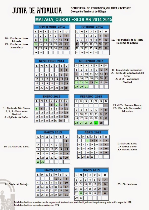 http://www.juntadeandalucia.es/educacion/educacion/nav/contenido.jsp?pag=/Delegaciones/Malaga/NORMATIVA/2014/20140530_Deleg_CalendarioEscolar&vismenu=0,0,1,1,1,1,0,0,0