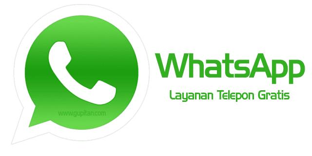 Fitur Telepon di WhatsApp Android Sekarang Gratis
