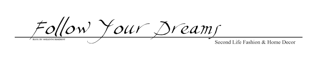 Follow Your Dreams - Second Life