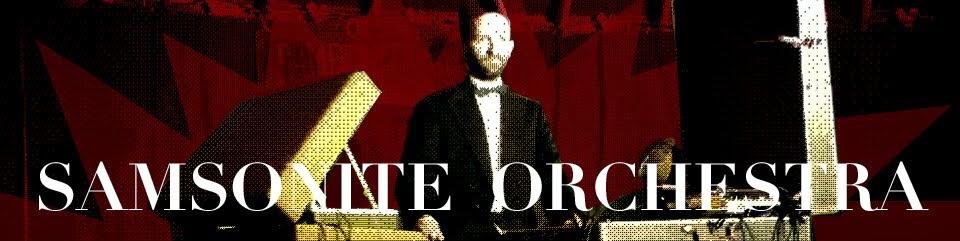 samsonite orchestra