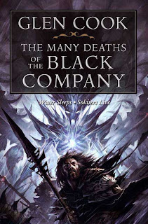 The Many Deaths of the Black Company: Books 9 and 10 by Glen Cook