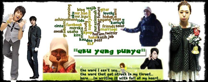 aKu yaNg puNya....