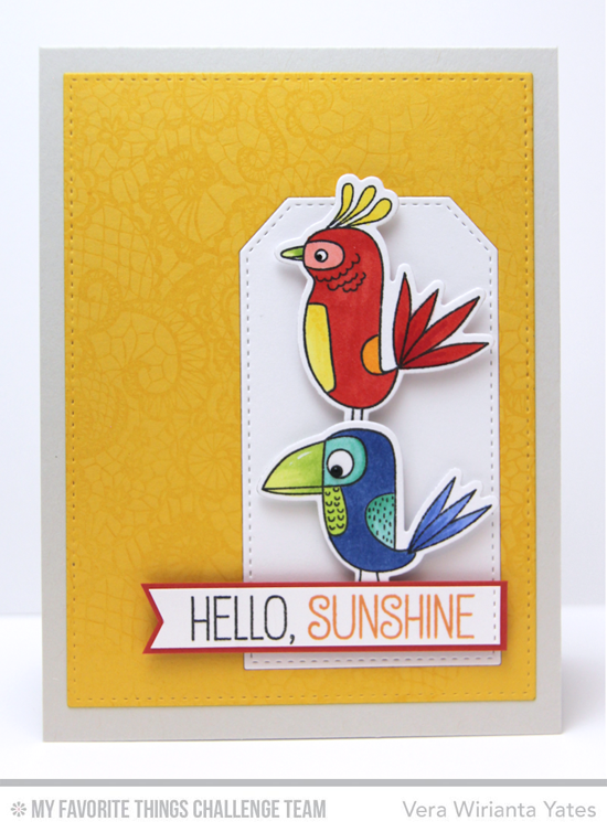 Hello Sunshine Card by Vera Wirianta Yates featuring the Birds of Paradise stamp set and Die-namics #mftstamps