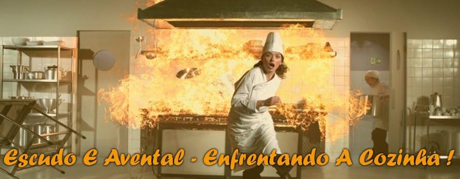 Escudo E Avental - Enfrentando A Cozinha!
