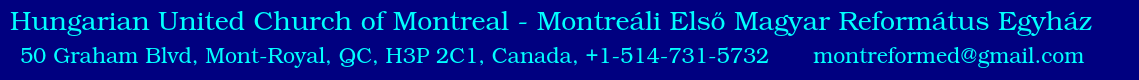 Montreáli Magyar Református Egyház - Montreal Hungarian United Church