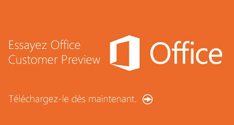 Essayez Office Customer Preview