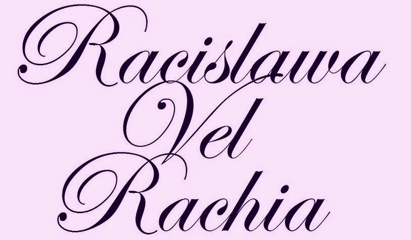 Racisława vel Rachia