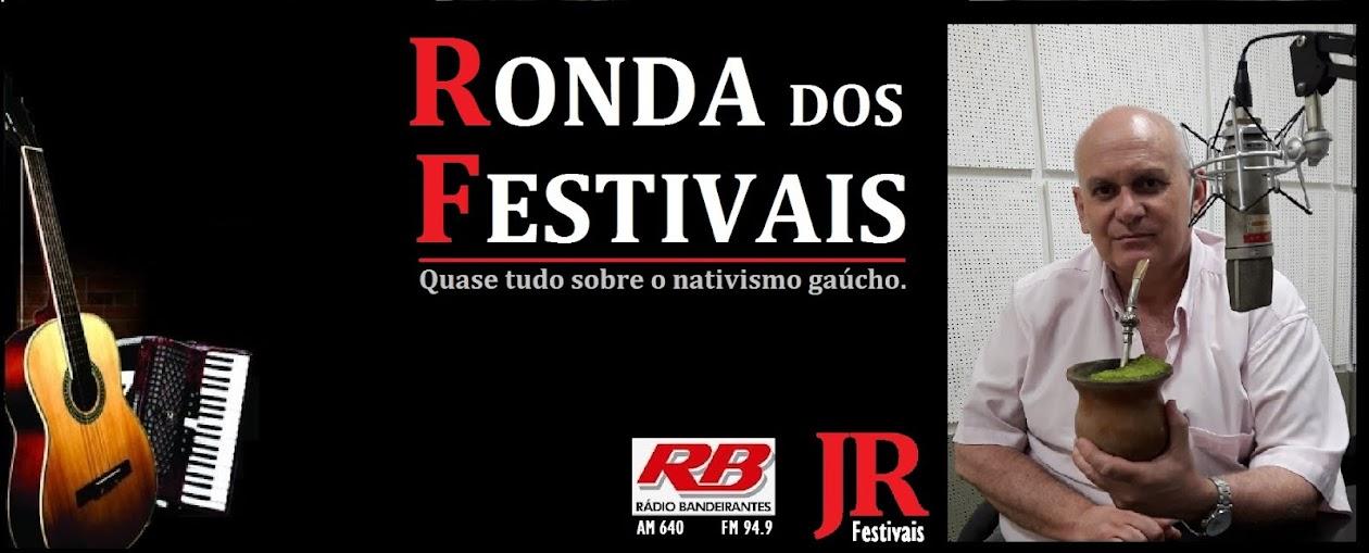 RONDA DOS FESTIVAIS